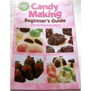 Candy Making Beginner´s Guide - Wilton